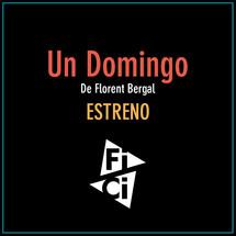 """Flyer Estreno """"Un Domingo"""""""