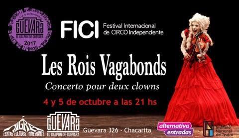 Les Rois Vagabonds en Festival Internacional de Circo Independiente FICI Buenos Aires
