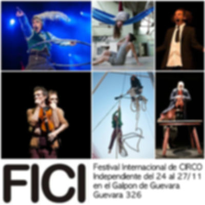 Festival Internacional de Circo Independiente 2016