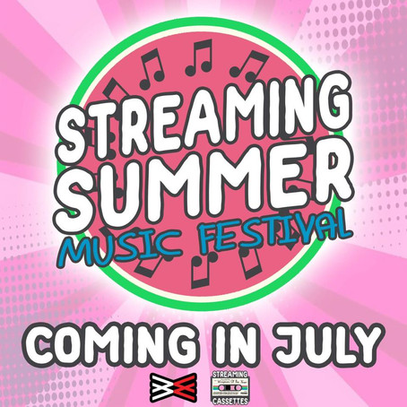 Streaming Summer Music Festival July 17th