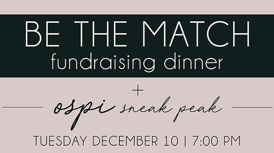 Be the Match - fundraising dinner on Tuesday December 10 at 7 PM
