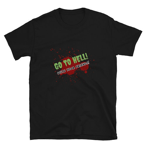 GO TO HELL with friends SUMMONED Short-Sleeve Unisex T-Shirt