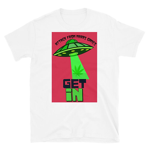 Get In Weed UFO Short-Sleeve Unisex T-Shirt