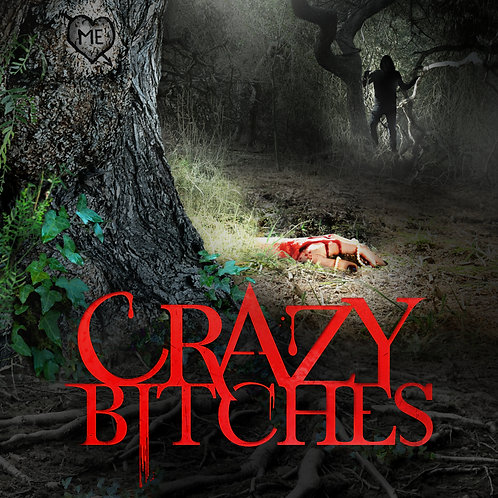 Crazy Bitches Feature with Extras
