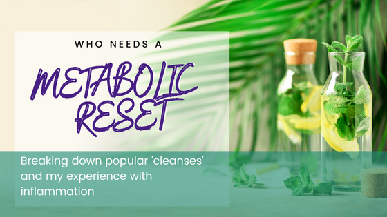 Who Needs a Metabolic Reset?