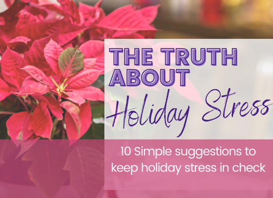 The Truth about Holiday Stress