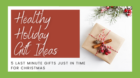 Healthy Holiday Gift Ideas for your favorite foodie or crunchy loved one!