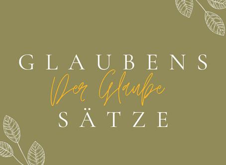 """Der """"Glaube"""" in den Glaubenssätzen"""
