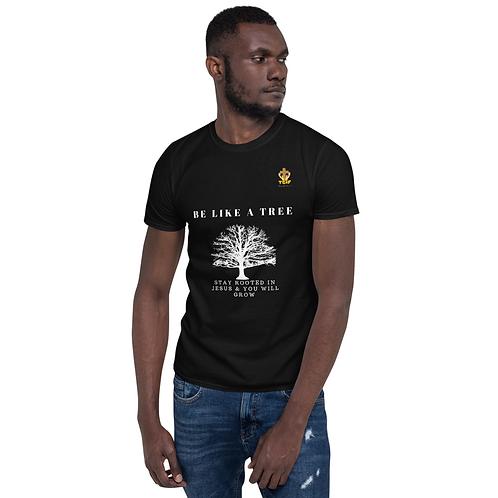 Unisex T-Shirt - Like A Tree