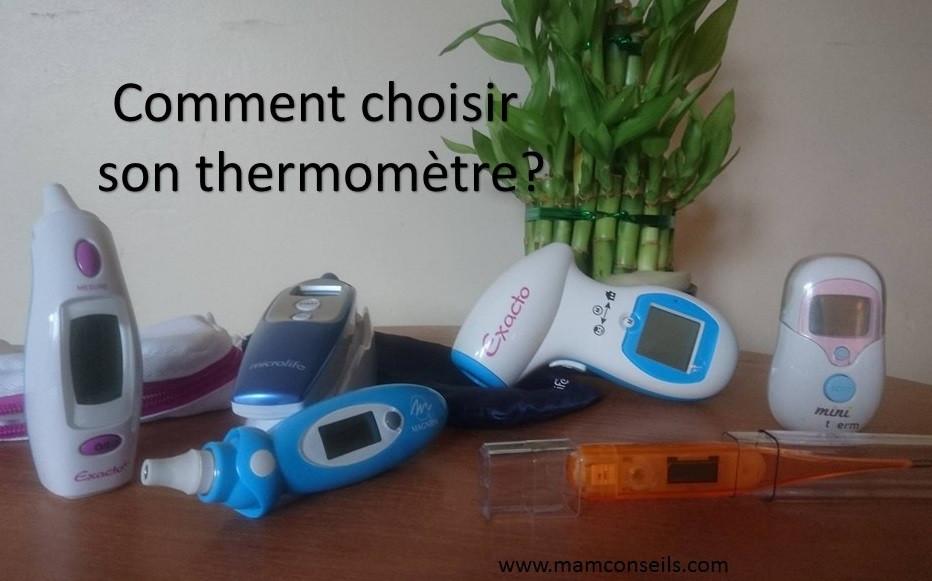 comment choisir son thermometre, quel thermometre est le plus fiable, auriculaire ou anal