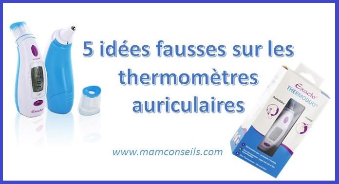 idées fausses thermomètres auriculaires, thermomètre auriculaire