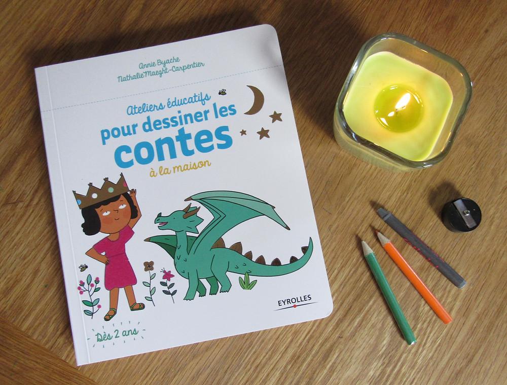 apprendre a dessiner les contes à la maison, apprendre a dessiner aux enfants, eyrolle