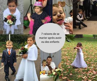 7 raisons de se marier après avoir eu des enfants.