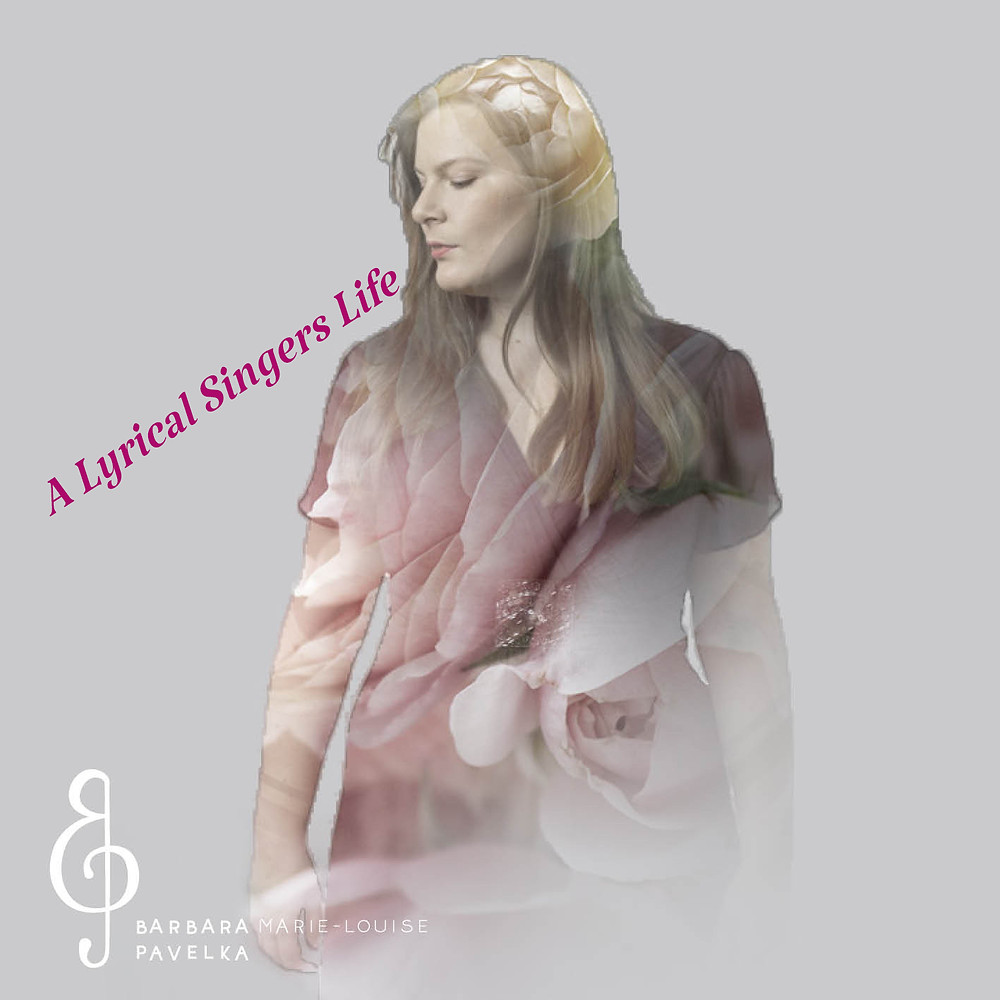 A Lyrical Singers Life - Podcast und Blog von Barbara Marie-Louise Pavelka