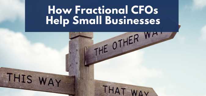 How Fractional CFOs Help Small Businesses