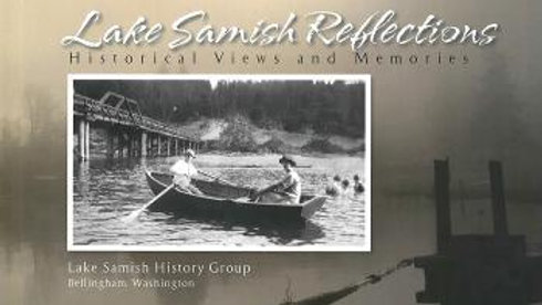 LAKE SAMISH HISTORY BOOK (REFLECTION)