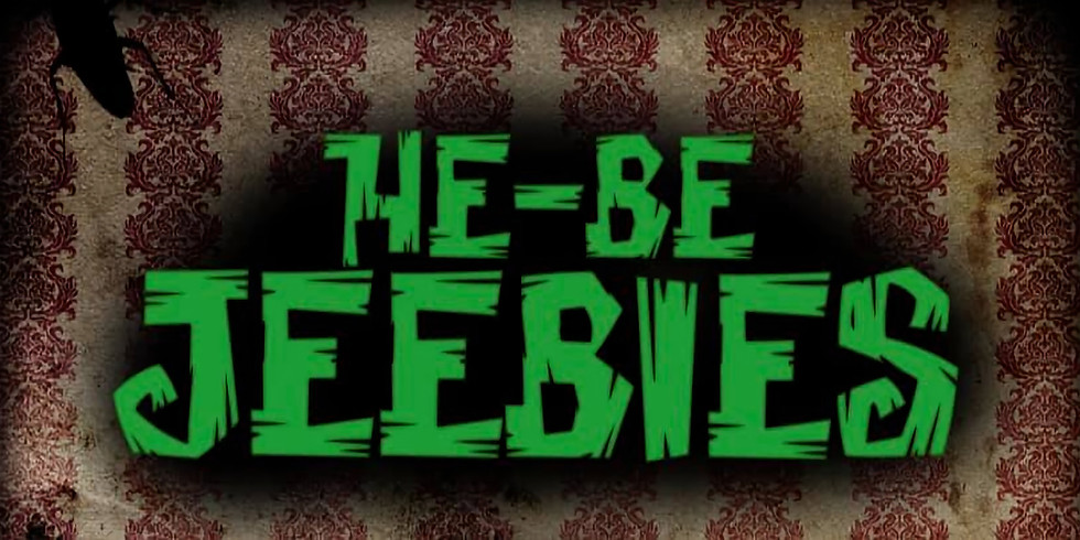 HE-BE JEEBIES