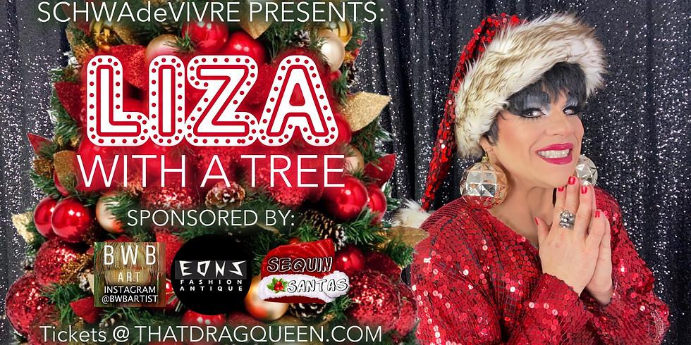 Liza with a TREE - Schwa de Vivre