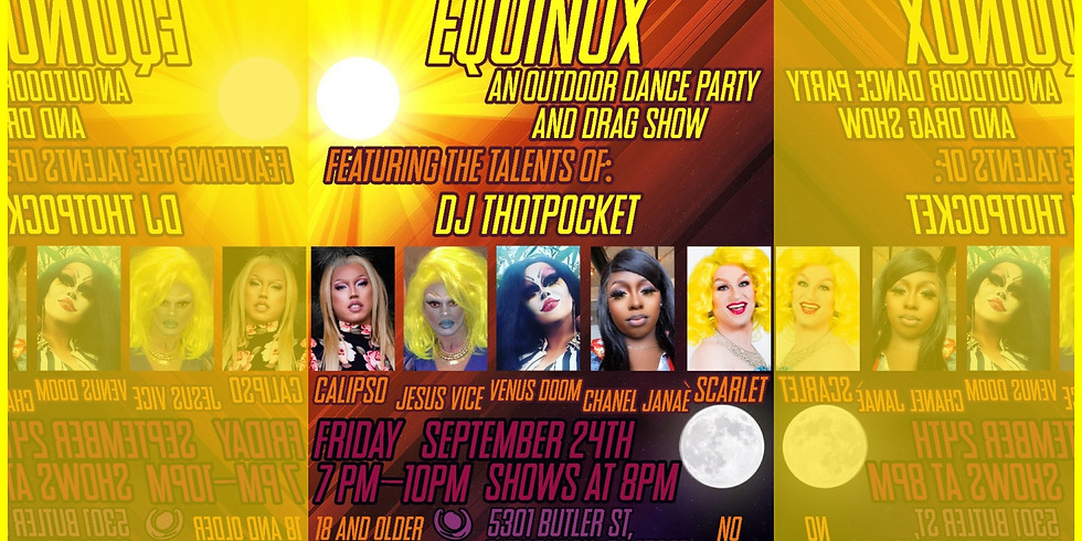 EQUINOX - Dance Party and Drag Show
