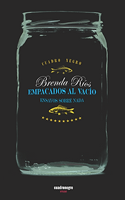 Empacados al vacío Ensayos sobre nada de Brenda Ríos