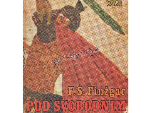 Fran Saleški Finžgar - Pod svobodnim soncem