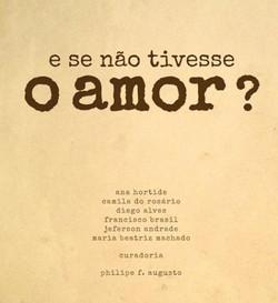 E se não tivesse o amor?