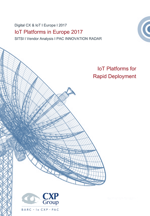IoT Platforms in Europe 2017 - IoT Platforms for Rapid Deployment