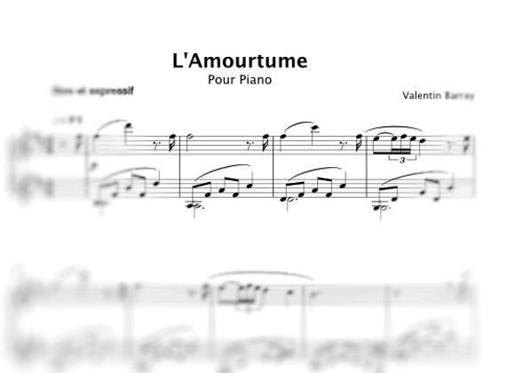 L'amourtume - La partition originale pour piano