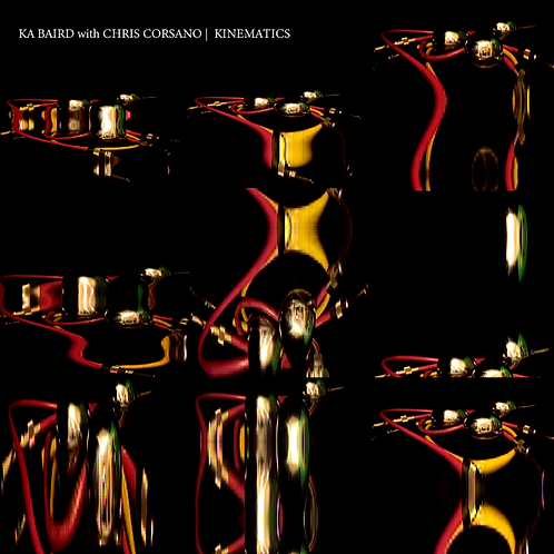 "V/A 006: Ka Baird with Chris Corsano: ""Kinematics"""