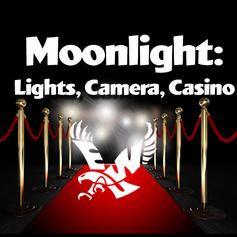 EWU Moonlight: Lights, Camera, Casino