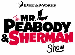 The Mr. Peabody & Sherman