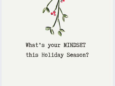 A Holiday Mindset For Ease and Flow