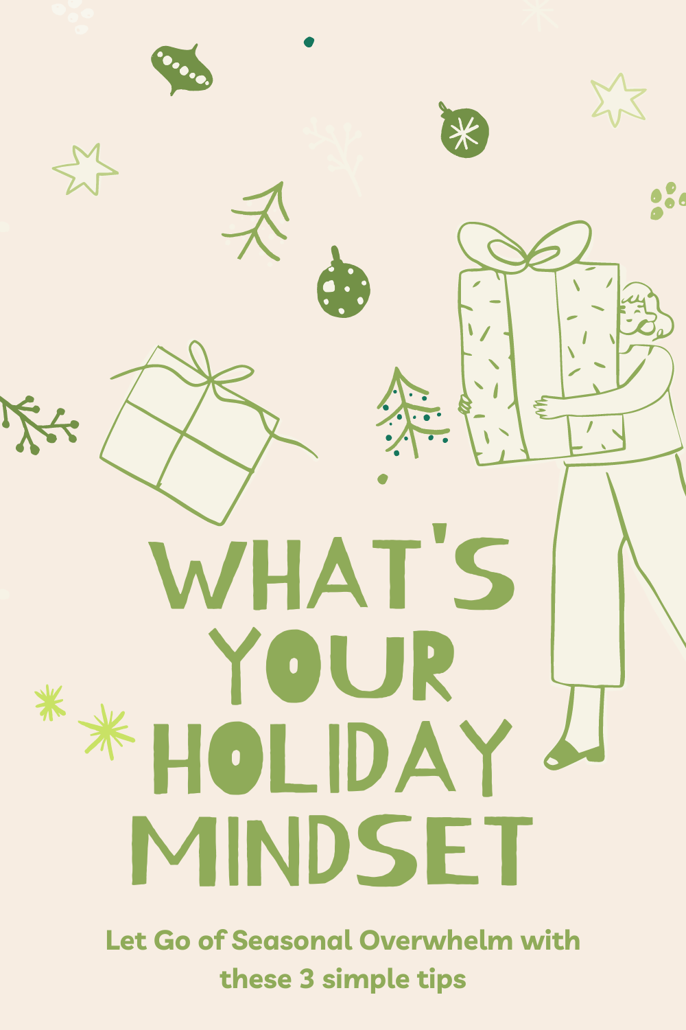Holiday Mindset for Ease and Flow with Little Lessons of Light