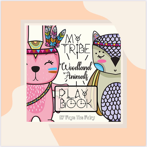 My Tribe; Woodland Animals Play Book - E Book