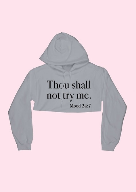 Thou Shall Not Cropped Hoodie