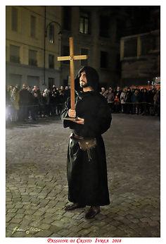 Frate Benedettino - In Canavese l'Unica Passione di Cristo che fa rivivere la Passio Christi è ad IVREA