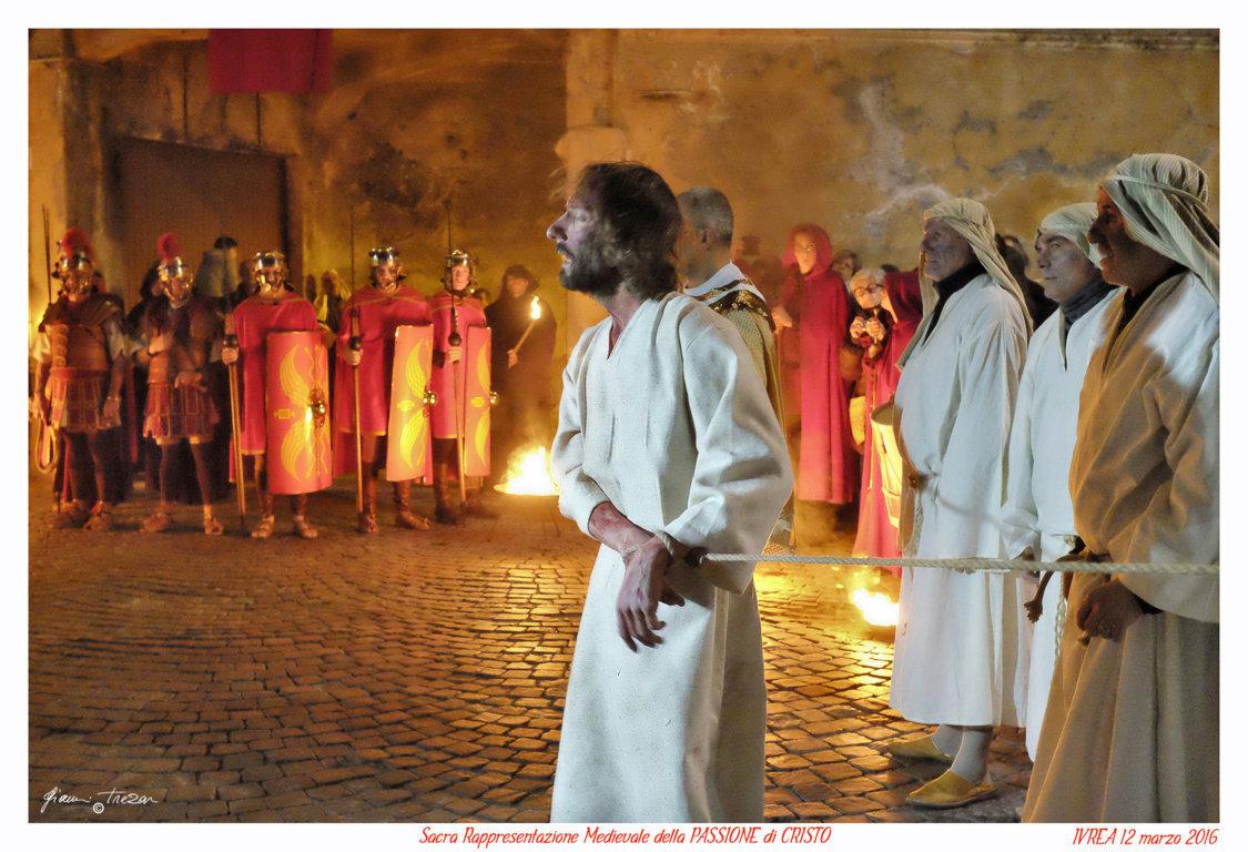 Passione Di Cristo - Ivrea - Gianni Trezar - 2016 -  (Cristo nelleMani del Popolo) _LQ