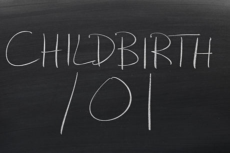 The words _Childbirth 101_ on a blackboa
