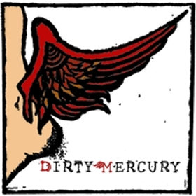 Dirty Mercury  - Sound of Mind CD