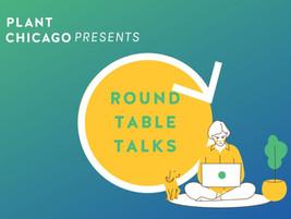 "Plant Chicago Introduces New Virtual Circular Economy Forum ""Roundtable Talks"""