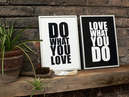 Você faz aquilo que ama?