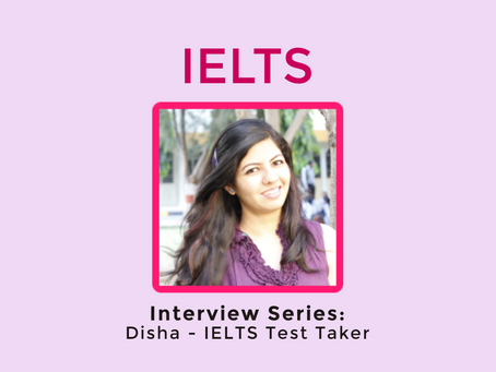 Video: Interview Series - Disha, IELTS Test Taker in India