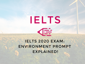 Video: IELTS 2020 Exam | Environment Prompt Explained!