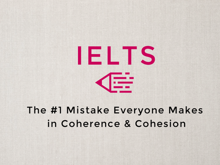 Video: The #1 Mistake Everyone Makes in Coherence & Cohesion