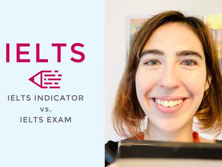 Video: IELTS Indicator versus IELTS Exam
