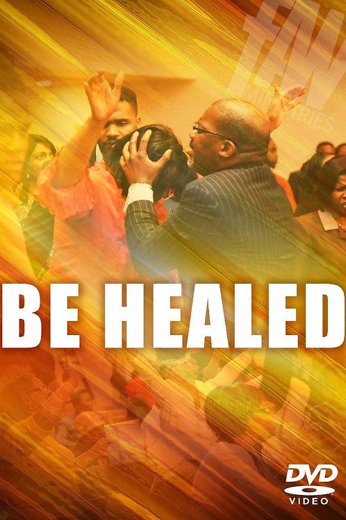 FAW - Be Healed