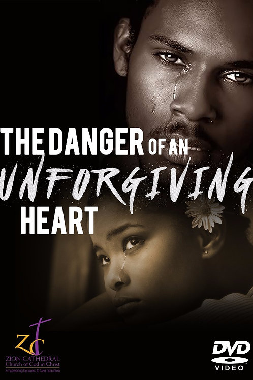 FOW - The Danger of an Unforgiving Heart