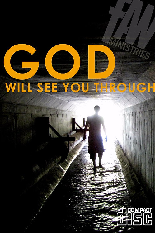 FAW - God Will See You Through
