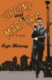 Virgins & Martyrs by Hugh Mahoney