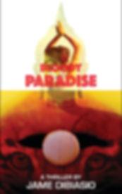 Bloody paradise by Jame DiBiasio